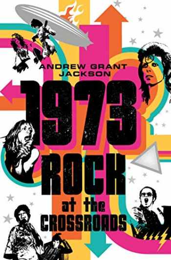 9781250299987-1250299985-1973: Rock at the Crossroads