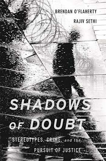 9780674976597-0674976592-Shadows of Doubt: Stereotypes, Crime, and the Pursuit of Justice