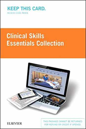 9780323394499-0323394493-Clinical Skills: Essentials Collection (Access Card): Fundamentals and Health Assessment