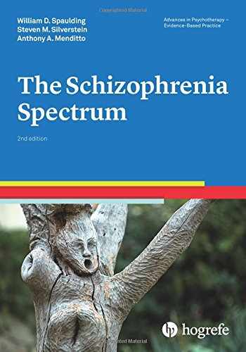 9780889375048-0889375046-The Schizophrenia Spectrum, a volume in the series Advances in Psychotherapy - Evidence-Based Practice