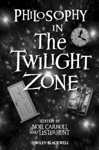 9781405149051-1405149051-Philosophy in The Twilight Zone