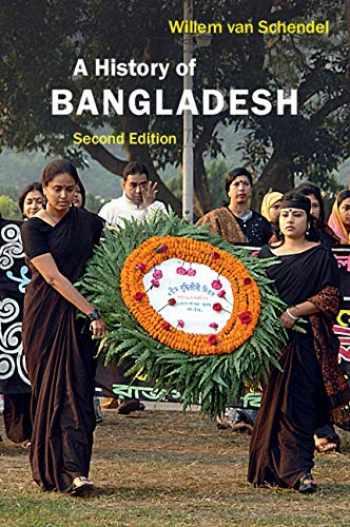 9781108462464-1108462464-A History of Bangladesh