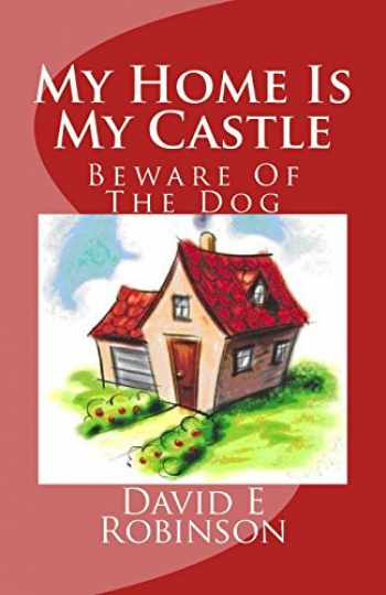 9781453659182-1453659188-My Home Is My Castle: Beware Of The Dog