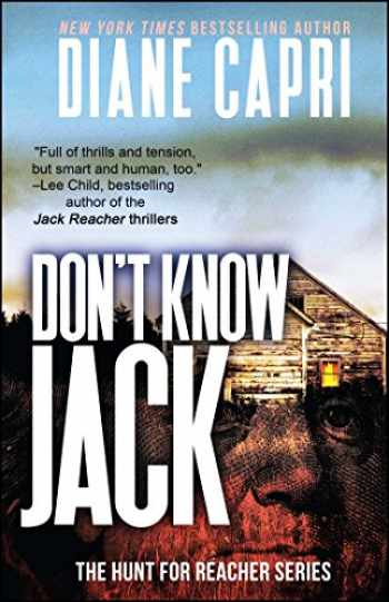 9781682613979-1682613976-Don't Know Jack: The Hunt for Jack Reacher Series