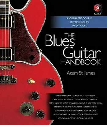 9781617130113-1617130117-The Blues Guitar Handbook: A Complete Course in Techniques and Styles