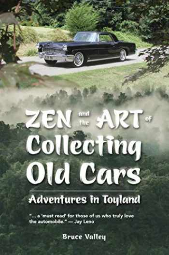 9781938394478-193839447X-Zen and the Art of Collecting Old Cars: Adventures in Toyland