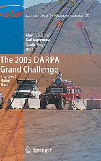 9783540734284-3540734287-The 2005 DARPA Grand Challenge: The Great Robot Race (Springer Tracts in Advanced Robotics (36))