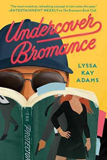 9781984806116-1984806114-Undercover Bromance (Bromance Book Club)