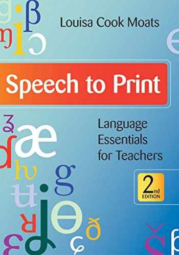 9781598570502-1598570501-Speech to Print: Language Essentials for Teachers, Second Edition