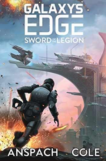 9781949731347-1949731340-Sword of the Legion (Galaxy's Edge)