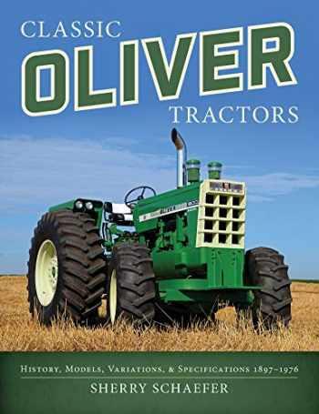 9781937747992-1937747999-Classic Oliver Tractors