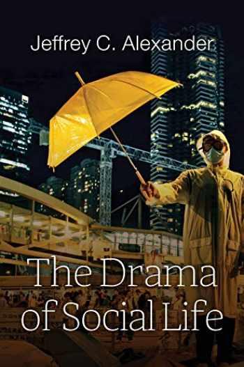 9781509518135-1509518134-The Drama of Social Life