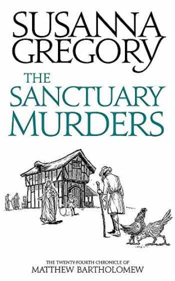 9780751562651-0751562653-The Sanctuary Murders: The Twenty Fourth Chronicle of Matthew Bartholomew (Chronicles of Matthew Bartholomew)