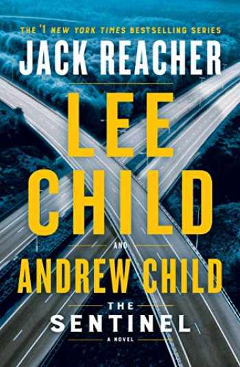 9781984818461-1984818465-The Sentinel: A Jack Reacher Novel