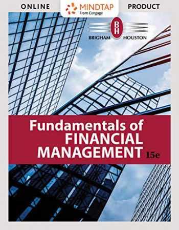 9781337609876-1337609870-Bundle: Fundamentals of Financial Management, Loose-leaf Version, 15th + MindTap Finance, 2 terms (12 months) Printed Access Card