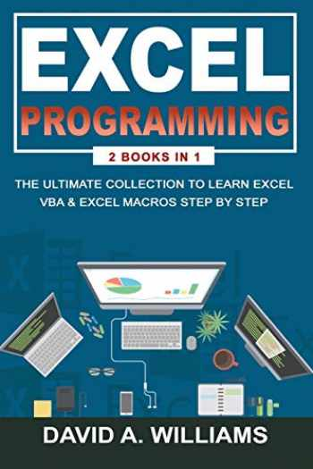 9781676827481-167682748X-Excel Programming: The Ultimate Collection to Learn Excel VBA & Excel Macros Step by Step