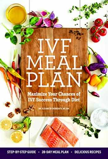 9781641528405-1641528400-IVF Meal Plan: Maximize Your Chances of IVF Success Through Diet