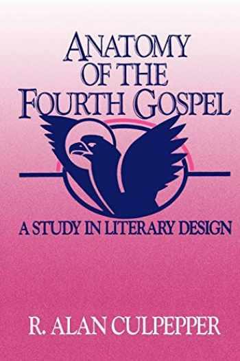 9780800620684-0800620682-Anatomy of the Fourth Gospel