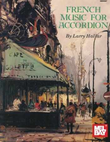 9780786616398-0786616393-French Music for Accordion Volume 1 (Mel Bay Presents)