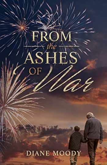 9781791348304-1791348300-From the Ashes of War: The War Trilogy - Book Three