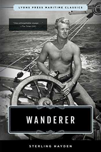 9781493035274-1493035274-Wanderer: Lyons Press Maritime Classics