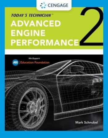 9780357125830-0357125835-Today's Technician: Advanced Engine Performance Classroom Manual and Shop Manual