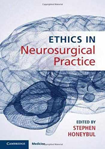 9781108494120-1108494129-Ethics in Neurosurgical Practice
