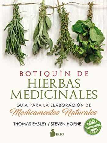 9788417399016-8417399011-Botiquín de hierbas medicinales: Guía para la elaboración de medicamentos naturales (Spanish Edition)