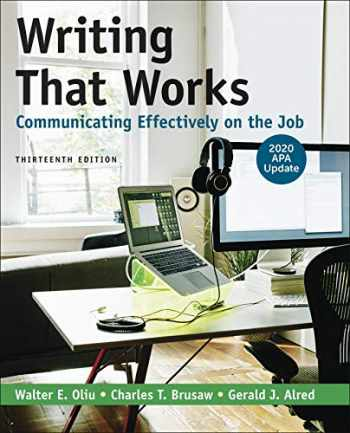 9781319361525-1319361528-Writing That Works: Communicating Effectively on the Job with 2020 APA Update