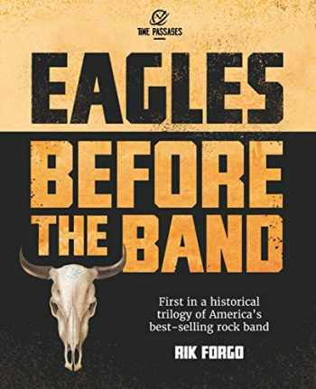 9781734365313-1734365315-Eagles: Before the Band