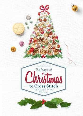 9780764354618-0764354612-The Magic of Christmas to Cross Stitch: French Charm for Your Stitchwork