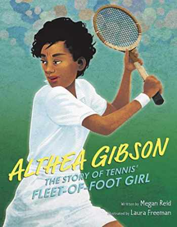 9780062851093-0062851098-Althea Gibson: The Story of Tennis' Fleet-of-Foot Girl