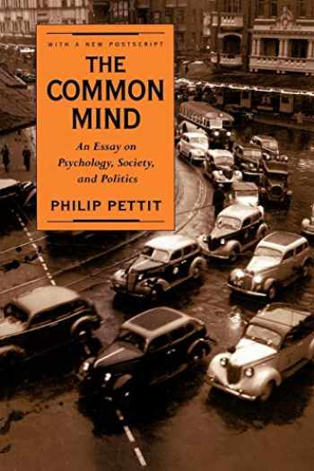 9780195106459-0195106458-The Common Mind: An Essay on Psychology, Society, and Politics
