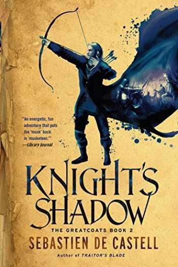 9781681445137-1681445131-Knight's Shadow (The Greatcoats, 2)
