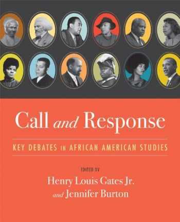 9780393975789-0393975789-Call and Response: Key Debates in African American Studies