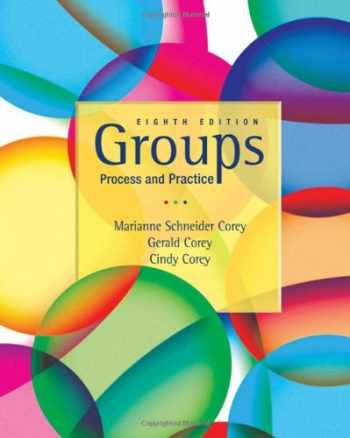 9780495600763-0495600768-Groups Process and Practice, 8th Edition