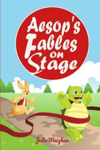 9780956896698-0956896693-Aesop's Fables on Stage: A Collection of Plays for Children
