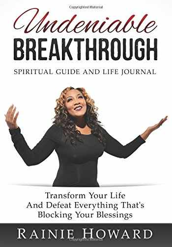 9781537515601-1537515608-Undeniable Breakthrough: Transform Your Life and Defeat Everything That's Blocking Your Blessings