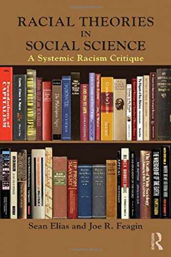 9781138645226-1138645222-Racial Theories in Social Science (New Critical Viewpoints on Society)