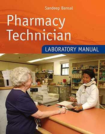 9780763756604-0763756601-Pharmacy Technician Laboratory Manual