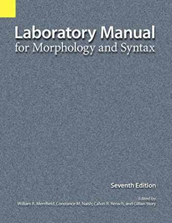 9781556711497-1556711492-Laboratory Manual for Morphology and Syntax, 7th Edition