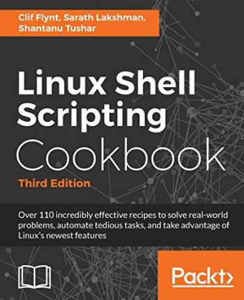 9781785881985-1785881981-Linux Shell Scripting Cookbook - Third Edition: Do amazing things with the shell and automate tedious tasks