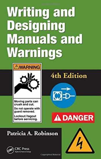 9781420069846-1420069845-Writing and Designing Manuals and Warnings 4e