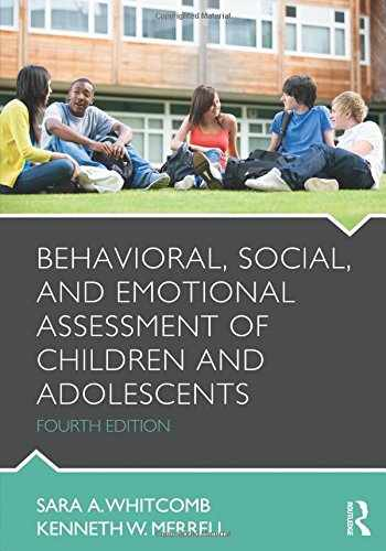 9780415884600-0415884608-Behavioral, Social, and Emotional Assessment of Children and Adolescents