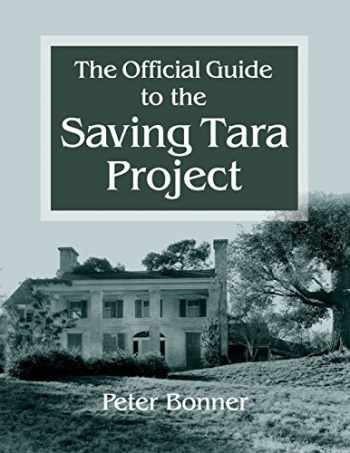 9780982799451-0982799454-Official Guide to the Saving Tara Project