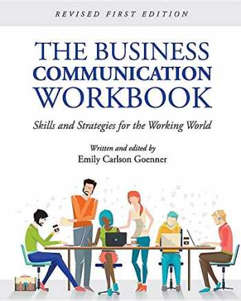 9781516591824-1516591828-The Business Communication Workbook: Skills and Strategies for the Working World