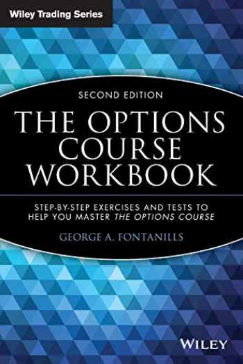 9780471694212-0471694215-The Options Course Workbook: Step-by-Step Exercises and Tests to Help You Master the Options Course