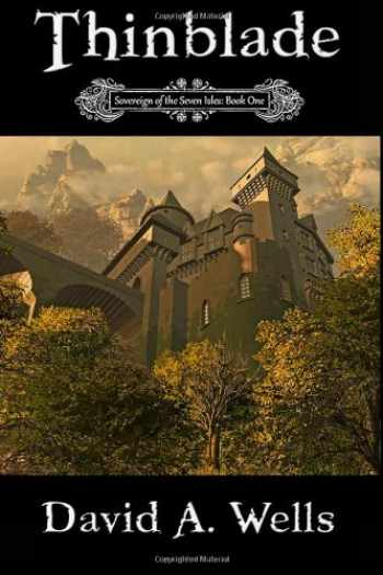 9781463589981-1463589980-Thinblade: Sovereign of the Seven Isles: Book One