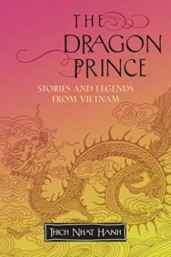 9781888375749-1888375744-The Dragon Prince: Stories and Legends from Vietnam
