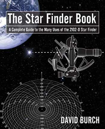 9780914025009-0914025007-The Star Finder Book: A Complete Guide to the Many Uses of the 2102-D Star Finder, 2nd Edition
